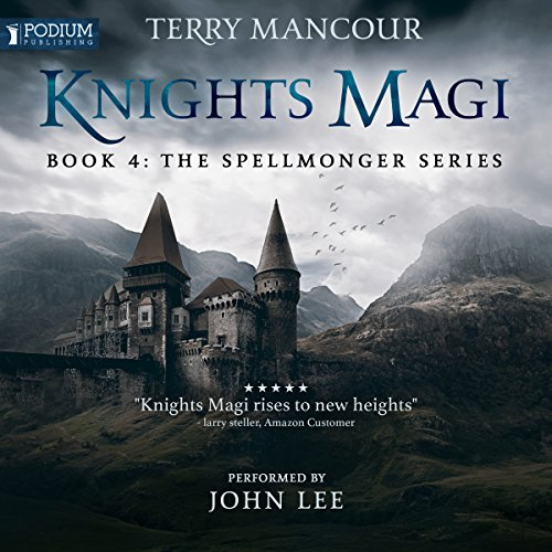 Knights Magi: The Spellmonger Series, Book 4 cover