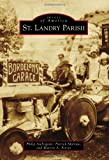 img - for St. Landry Parish (Images of America) book / textbook / text book