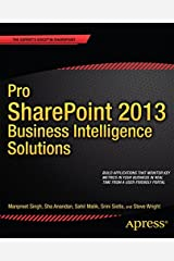 Pro SharePoint 2013 Business Intelligence Solutions Paperback