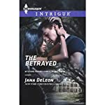 The Betrayed: Mystere Parish: Family Inheritance   Jana DeLeon