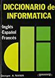 img - for Diccionario de Informatica Ingles, Espanol, Frances book / textbook / text book