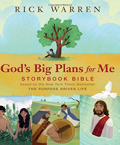 God's Big Plans for Me Storybook Bible: Based on the New York Times Bestseller The Purpose Driven Life cover