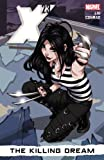 X-23 - Volume 1: The Killing Dream