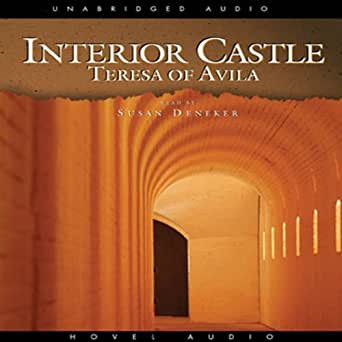 Interior Castle Audible Audio Edition Teresa Of Avila Susan Denaker