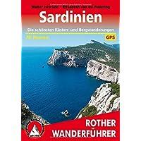 Sardinien: Die schönsten Küsten- und Bergwanderungen. 70 Touren. Mit GPS-Daten