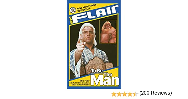 Amazon ric flair to be the man wwe ebook ric flair mark amazon ric flair to be the man wwe ebook ric flair mark madden keith elliot greenberg kindle store fandeluxe PDF