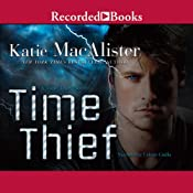 Time Thief: A Time Thief Novel, Book 1 | Katie MacAlister