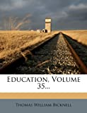 Education, Thomas William Bicknell, 1278768165
