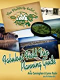 Fabulous Field Trip Planning Guide