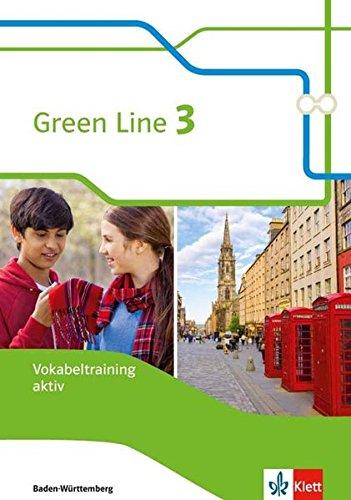 Green Line 3. Ausgabe Baden-Württemberg: Vokabeltraining aktiv, Arbeitsheft Klasse 7 (Green Line. Ausgabe für Baden-Württemberg ab 2016)