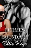 Hermes' Boundary (Touched by a god Book 2)