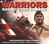 img - for Warriors: Navajo Code Talkers by Carl Gorman (Foreword), Kenji Kawano (1-Sep-1990) Paperback book / textbook / text book