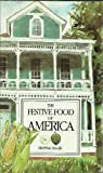 img - for The Festive Food of America book / textbook / text book