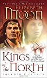 Kings of the North: Paladin's Legacy (Legend of Paksenarrion)