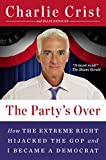 The Party's Over, Charlie Crist and Ellis Henican, 0142181552
