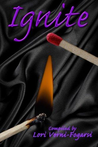 Ignite (Light Your Fire Series) (Volume 1)