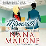 MisMatch : A Humorous Contemporary Romance, Love Match | Nana Malone