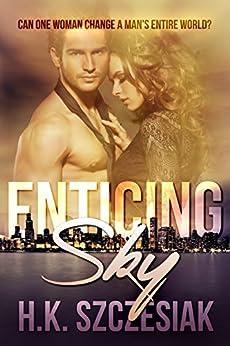 Enticing Sky by [Szczesiak, H.K.]