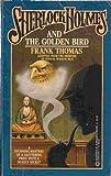 Sherlock Holmes and the Golden Bird, Frank Thomas, 0523425104