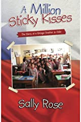 A Million Sticky Kisses: The Story of a Gringa Teacher in Chile