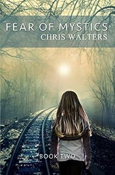 Fear of Mystics (Saga of Mystics Book 2) by [Walters, Chris]