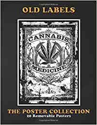 Poster Collection: Old Labels Cannabis Medicine Retroold Label Marijuana Vintage Posters