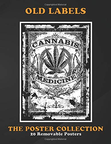 Poster Collection Old Labels Cannabis Medicine Retroold Label