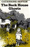 img - for Back House Ghosts book / textbook / text book