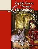 English Lessons Through Literature Level 1 (8.5 x 11)