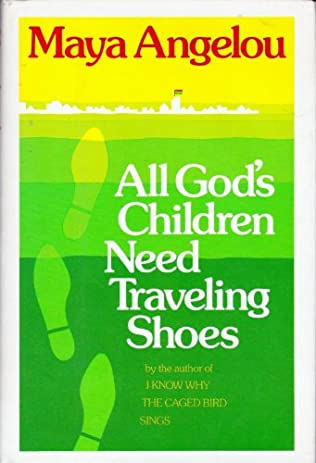 book cover of All God\'s Children Need Traveling Shoes
