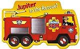 Fireman Sam: Jupiter to the Rescue!