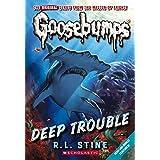 Deep Trouble (Classic Goosebumps #2) (2)