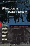 Murder in Baker Street: New Tales of Sherlock Holmes
