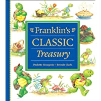 Franklin's Classic Treasury (Franklin Series)