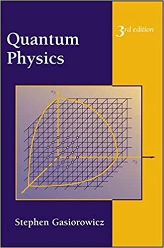 Quantum physics third edition stephen gasiorowicz 9780471057000 quantum physics third edition 3rd edition fandeluxe Gallery