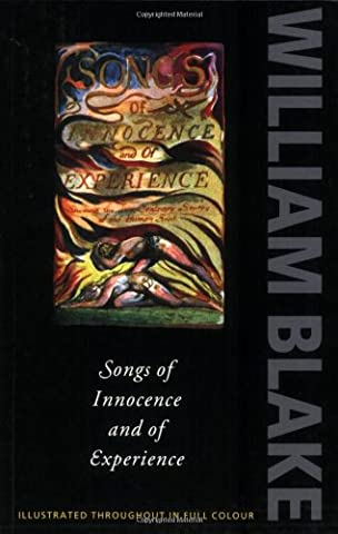 Songs of Innocence and Experience: Shewing the Two Contrary States of the Human Soul, 1789-1794 (Oxford (Song Soul)