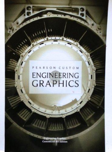 Engineering Graphics (Pearson Custom Library)