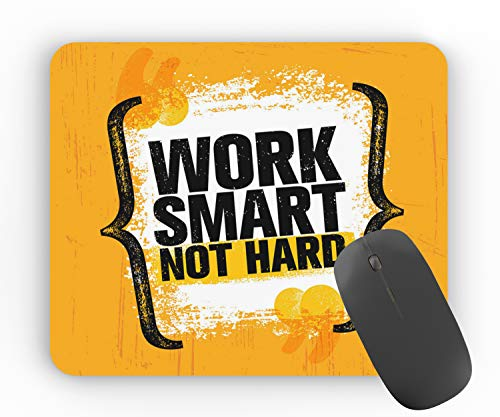OyeStuff Work Smart Not Hard Quotes Printed Designer Anti-Skid Mouse Pad for Laptops and Computers