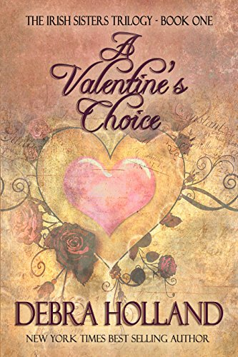 - A Valentine's Choice: The Irish Sisters Trilogy: Book One
