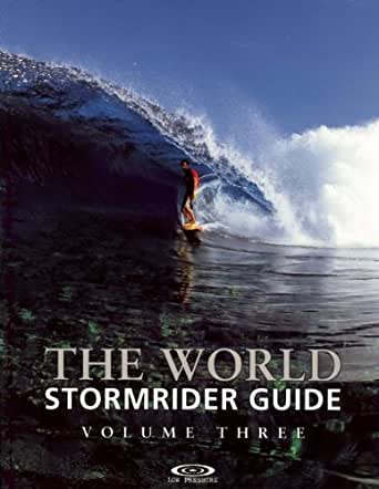 The World Stormrider Guide, Vol. 3 (Stormrider Surf Guides)