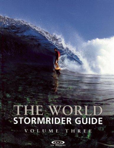 The World Stormrider Guide: Volume Three (Stormrider Guides)