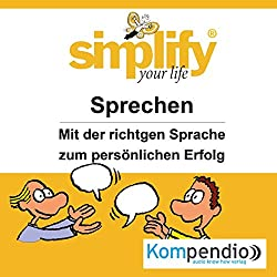 Simplify your life - Sprechen