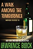 Front cover for the book A Walk Among the Tombstones by Lawrence Block