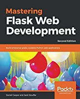 Mastering Flask Web Development, 2nd Edition Front Cover