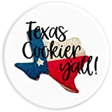Texas Cookier Y'all PopSocket - PopSockets Grip and Stand for Phones and Tablets