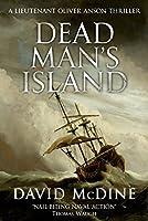 Dead Man's Island: A Lieutenant Oliver Anson Thriller