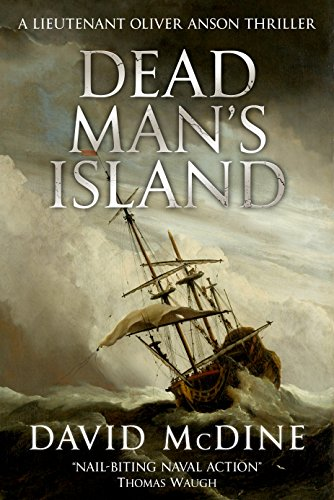 Dead Man's Island: A Lieutenant Oliver Anson Thriller (English Edition)