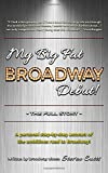 My Big Fat Broadway Debut!: The Full Story