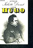 Lettres à Victor Hugo, 1833-1882 (French Edition)