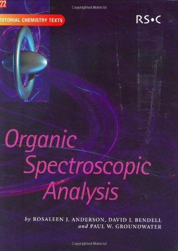 Organic Spectroscopic Analysis (Tutorial Chemistry Texts)